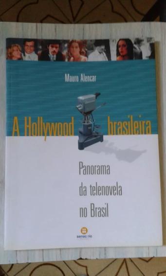 Livro A Hollywood Brasileira Panorama Das Telenovelas