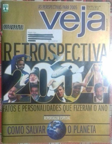 Revista Veja - Retrospectiva 2004 Fatos E Personalidades ...