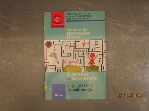 Livro Didática De Educação Física: A Criança Em Movimento