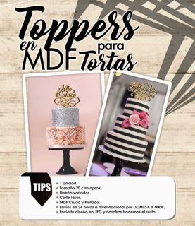 Topper Para Torta Mdf Cumpleaños Bautizos 15años