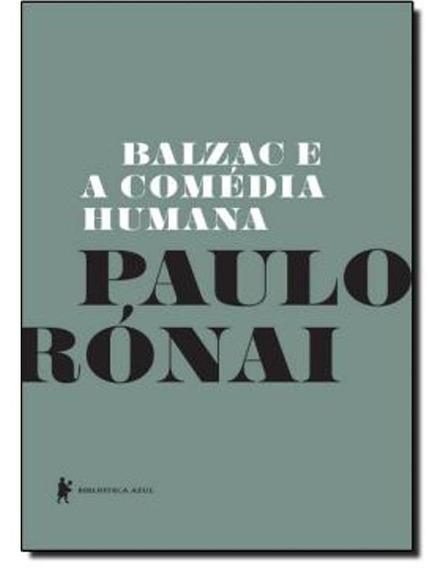 Livro - Balzac E A Comédia Humana (livro Novo - Promoção)