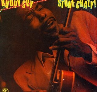Cd Buddy Guy Stone Crazy 1981
