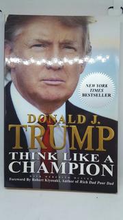 Think Like A Champion Donald Trump Pasta Blanca Ingles
