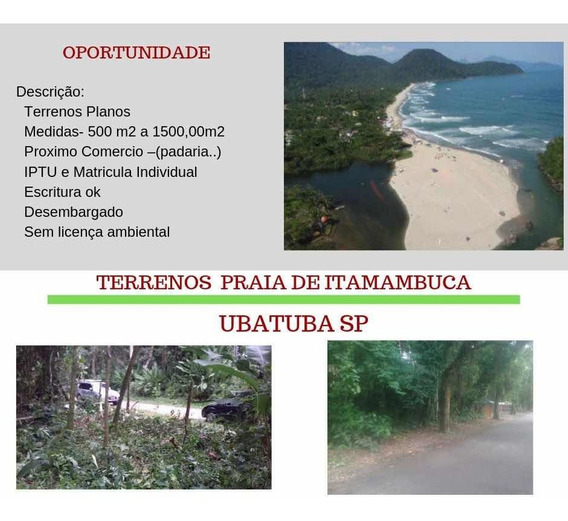 Terreno 500m2 Praia De Itamambuca - Ubatuba- Escritura