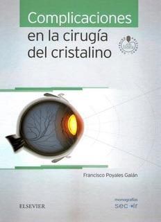 Poyales Complicaciones En La Cirugía Del Cristalino