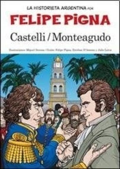 Castelli Y Monteagudo - La Historia En Historieta