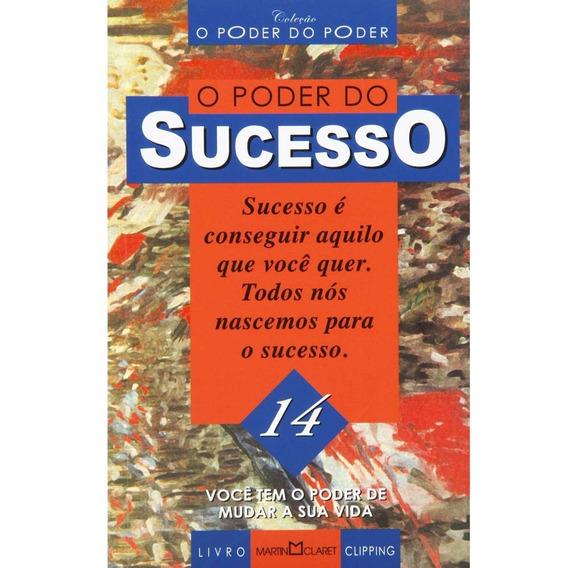 O Poder Do Sucesso, Editora Martin Claret - Novo
