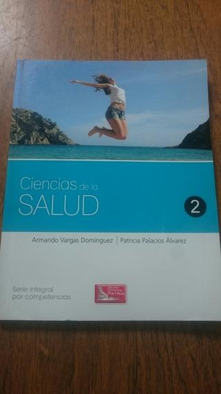 Ciencias De La Salud. Ed. Patria - Vargas Palacios