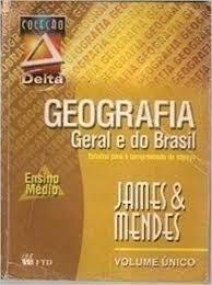 Geografia Geral E Do Brasil - Col. Delta James Onnig Tamdji