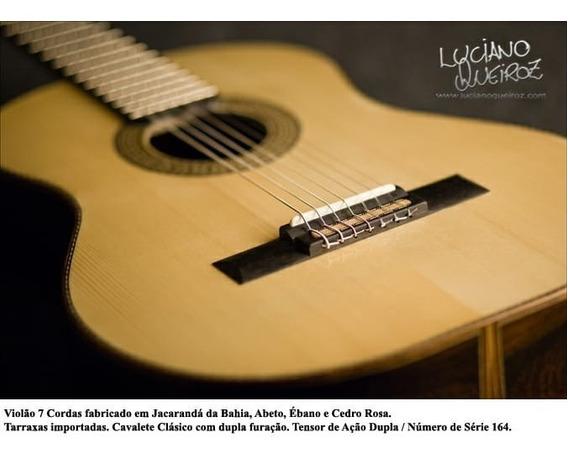 Violão Sete Cordas Luthier Luciano Queiroz - Assis Sp