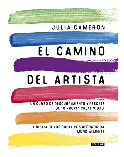 Camino Del Artista - Julia Cameron