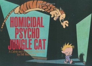 Calvin And Hobbes Homicidal Psycho Jungle Cat - Watterson