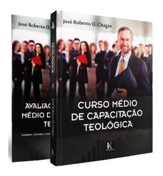 Curso Médio De Capacitação Teológica - José R. O. Chagas