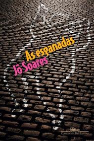 As Esganadas. Livro De Jô Soares.