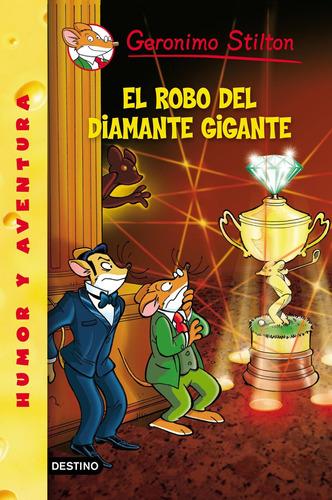 Imagen 1 de 1 de Stilton 53. El Robo Del Diamante Gigante G. Stilton
