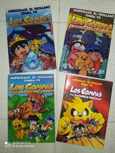 Los Compas Colección 4 Libros. Mikecrack, El Trollino, Timba