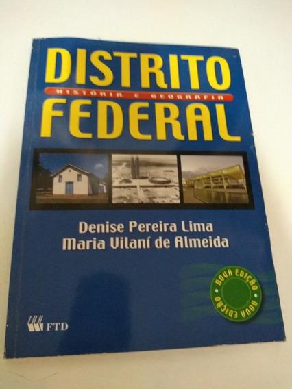 Distrito Federal Historia E Geografia