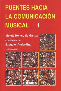 Puentes Hacia La Comunicación Musical 1