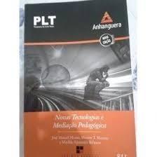 Plt Anhanguera : Novas Tecnologias E Mediação Pedagógica