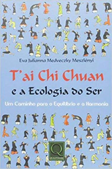 Tai Chi Chuan E A Ecologia Do Ser