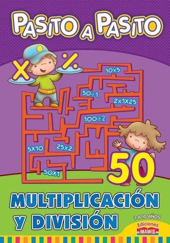 Imagen 1 de 2 de Multiplicacion Y Division - Pasito A Pasito