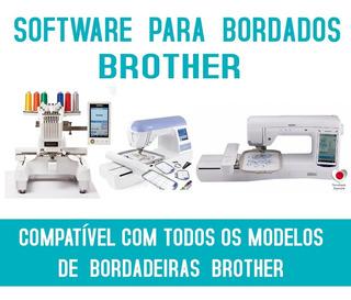Programa De Bordado Bordadeiras Brother (todos Os Modelos)