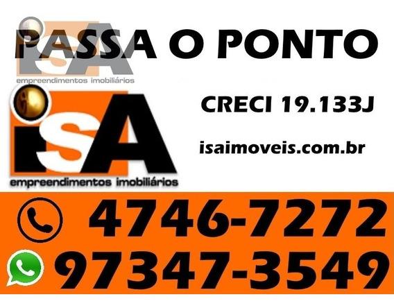 Passa O Ponto Em Vila Romanópolis - Ferraz De Vasconcelos, Sp - 2970