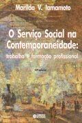 O Serviço Social Na Contemporaneidade: Trabalho E Formaçã...