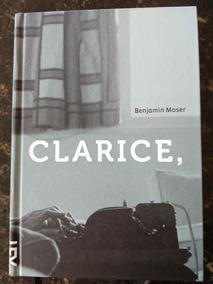 Livro Clarice, De Benjamin Moser Editora Cosacnaify