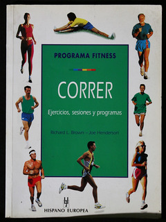 Correr - Programa Fitnes - Richard Brown - Joe Henderson