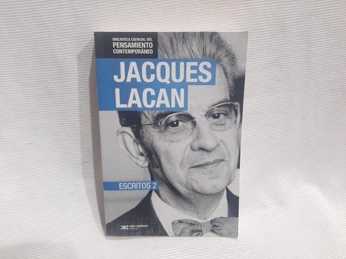 Escritos 2 Jaques Lacan Siglo Xxi