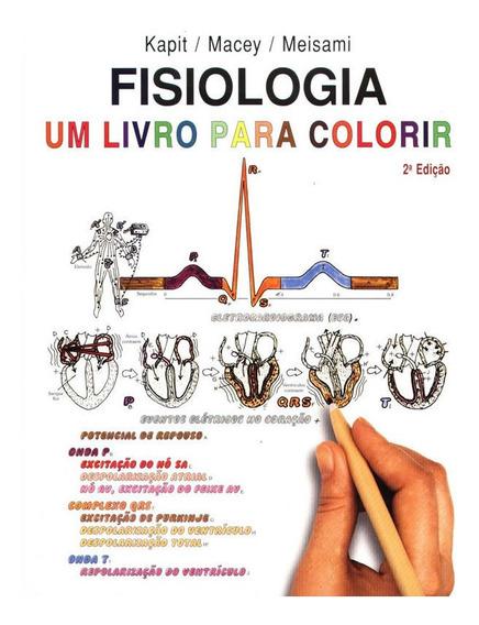 Fisiologia - Um Livro Para Colorir - 02 Ed