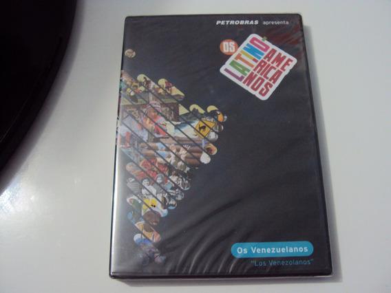 Dvd Os Latino Americanos Os Venezuelanos Petrobras 2008 Lac