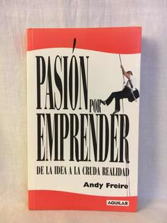 Pasión Por Emprender - Andy Ferrari - Aguilar