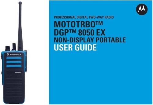 Imagen 1 de 1 de Radio Motorola Dgp 8050 Ex Is Intrinsecos