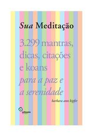 Livro - Sua Meditação Em Estado Novo