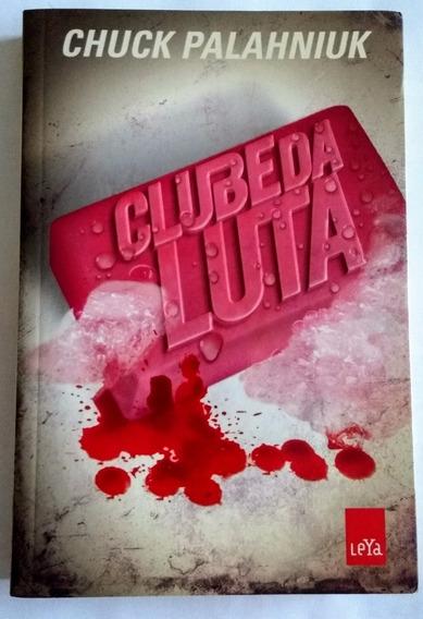 Clube Da Luta - Chuck Palahniuk