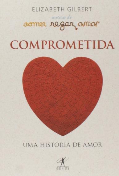 Livro- Comprometida (elizabeth Gilbert) Pocket