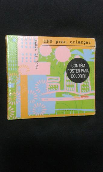 Cd Mpb Pras Crianças - Banda De Boca