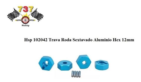 Trava Roda Sextavado Aluminio Hex 12mm- 737hobby