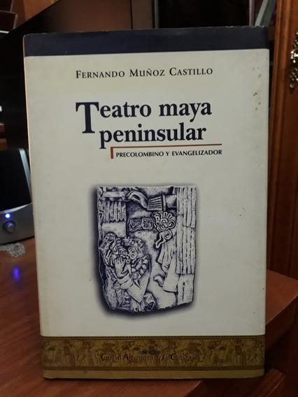 Teatro Maya Peninsular Precolombino Y Evangelizador
