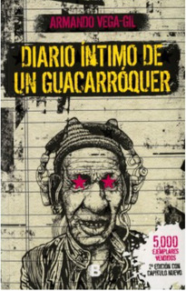 Diario Intimo De Un Guacarroquer Vega Gil