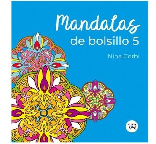 Imagen 1 de 3 de Mandalas De Bolsillo 5 - Para Colorear - Libro V&r