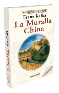 Libro. La Muralla China. Franz Kafka. Clásicos Fontana.
