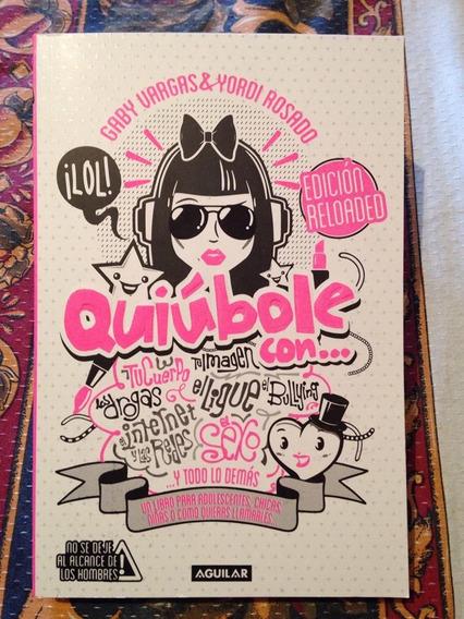 Libro Quiúbole Edición Reloaded