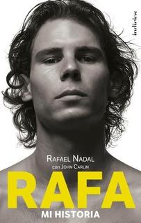 Libro Rafa Mi Historia Rafael Nadal Jhon Carlin - Original