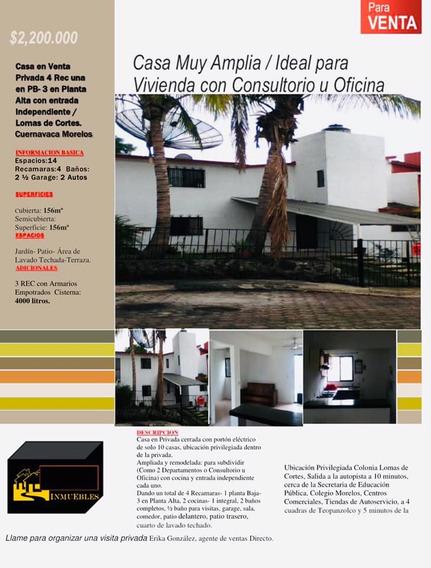 Cuernavaca!! Amplia Casa Con Departamento En Lomas De Cortes
