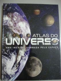 Livro Universo Uma Incrível Jornada Pelo Espaço