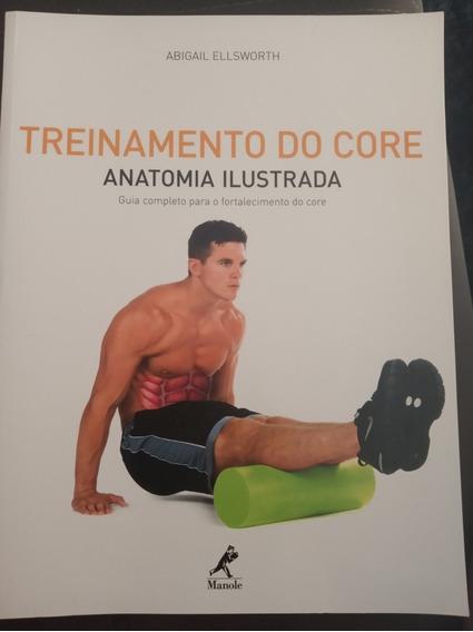 Livro Treinamento Do Core. Anatomia Ilustrada. Livro Físico.