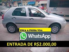 Fiat Palio Aprovo Financiamento Com Score Baixo Entrada 2000